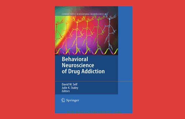 Download Behavioral Neuroscience of Drug Addiction PDF for free