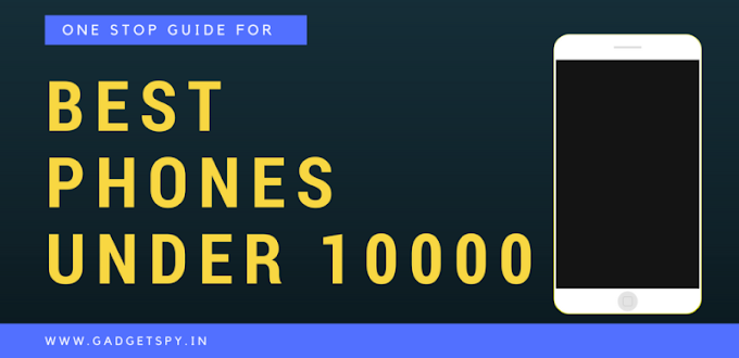Top 3 smart phone under 10k in india 2019.