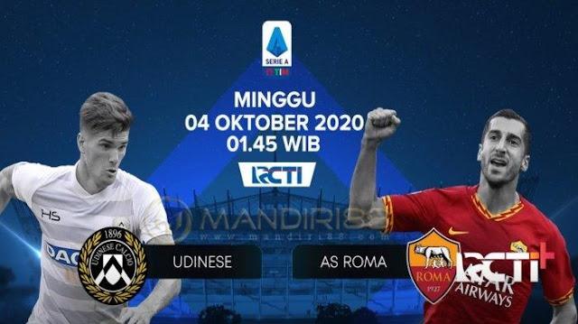 Prediksi Udinese Vs AS Roma, Minggu 04 Oktober 2020 Pukul 01.45 WIB @ RCTI