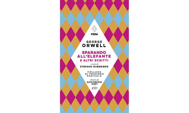Sparando all'elefante e altri scritti di George Orwell