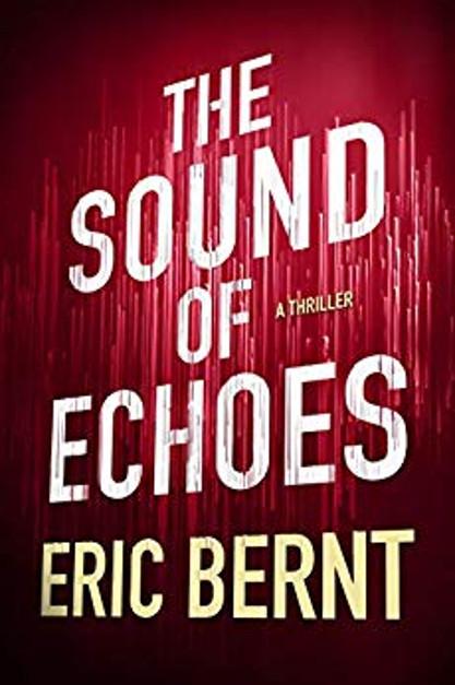 The Sound of Echoes von Eric Bernt