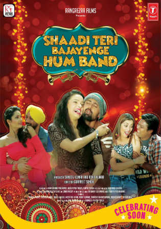 Shaadi Teri Bajayenge Hum Band 2018 Pre DVDRip 350MB Hindi 480p Watch Online Full Movie Download bolly4u