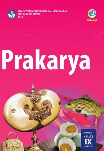 Buku Prakarya Kelas 9 Revisi 2018 Lengkap