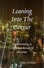 http://www.lulu.com/shop/shelley-whitney/leaning-into-the-corner/paperback/product-4472469.html