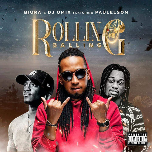 Biura & Dj O'Mix ft. Paulelson - Balling & Rolling (Rap) (Prod. Edgar Songz) Download Mp3