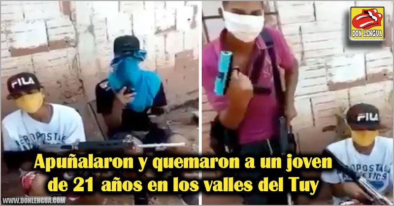 Apuñalaron y quemaron a un joven de 21 años en los Valles del Tuy