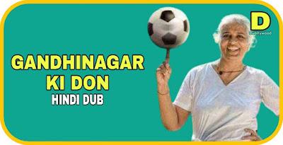 Gandhinagar Ki Don Hindi Dubbed Movie