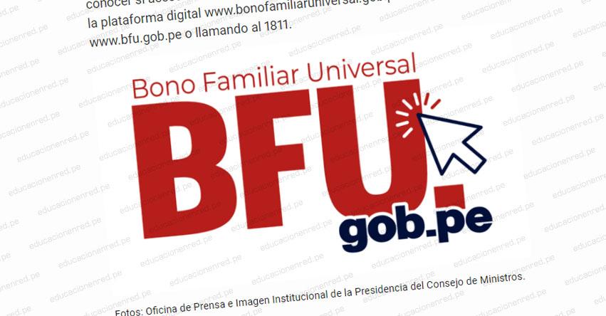 #TuBonoSinIrAlBanco: Gobierno lanza campaña para el pago de la nueva versión del Bono Familiar Universal - www.bonofamiliaruniversal.gob.pe
