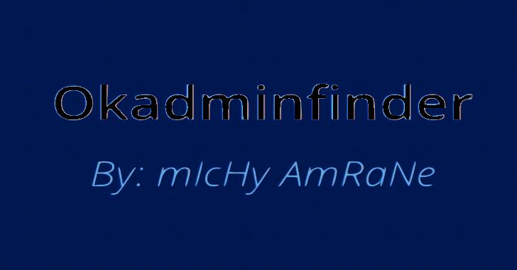 Okadminfinder : Admin Panel Finder / Admin Login Page Finder