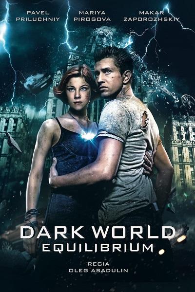 Download Dark World 2: Equilibrium (2013) Hindi 720p + 1080p WEB-DL