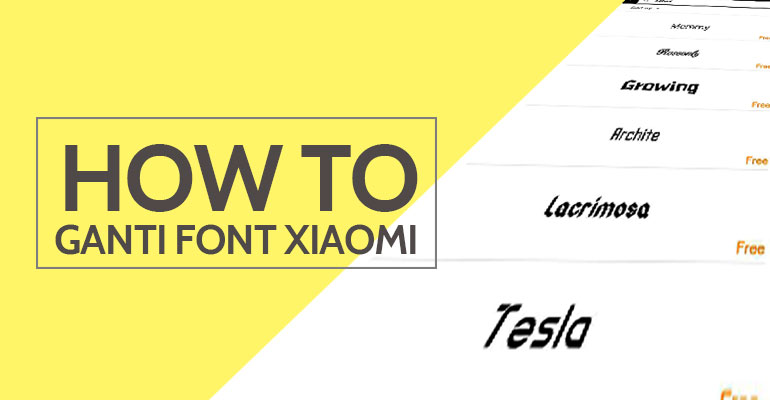 Cara Ganti Font Xiamoi Redmi 4X