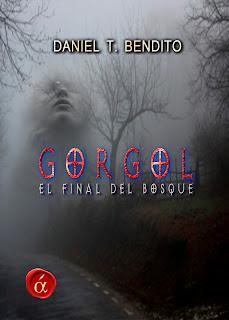 """""""Gorgol, el final del bosque"""" de Daniel Torres Bendito"""
