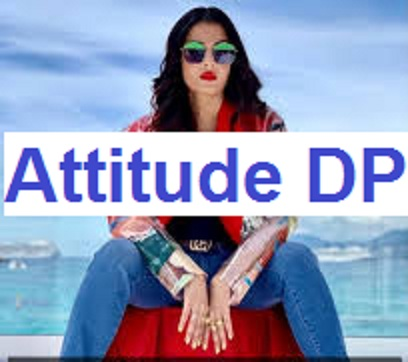 Attitude dp for girlz WhatsApp lovers