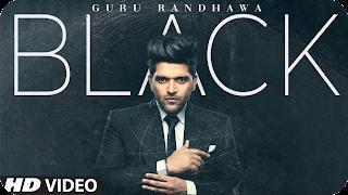 BLACK SONG LYRICS - GURU RANDHAWA Bollywood Lyrica, Guru Randhawa, new punjabi song, latest song guru, hindi song lyrics
