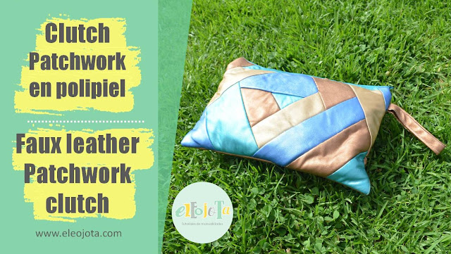 tutorial clutch patchwork polipiel