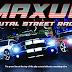 Maxum Brutal Street Racing