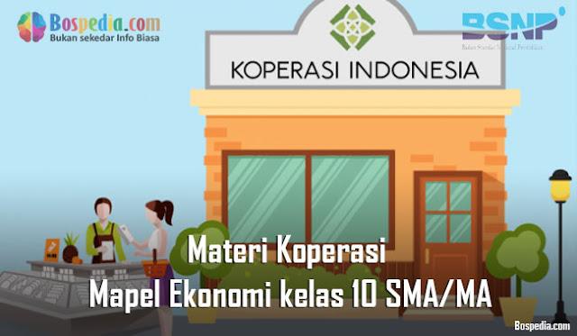 Materi Koperasi Mapel Ekonomi kelas 10 SMA/MA