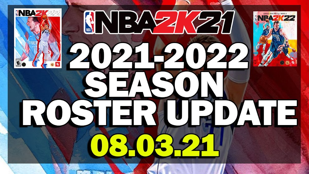 NBA 2K21 2021-2022 ROSTER UPDATE WITH ALL NEW ROOKIES AND LATEST TRANSACTIONS 08.03.21 (BASED ON OFFICIAL ROSTER)