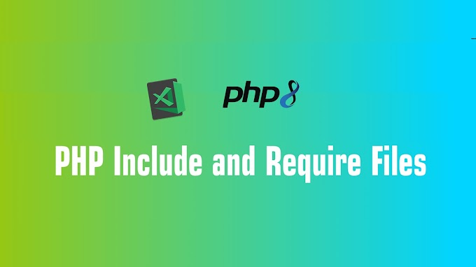 PHP Include and Require Files
