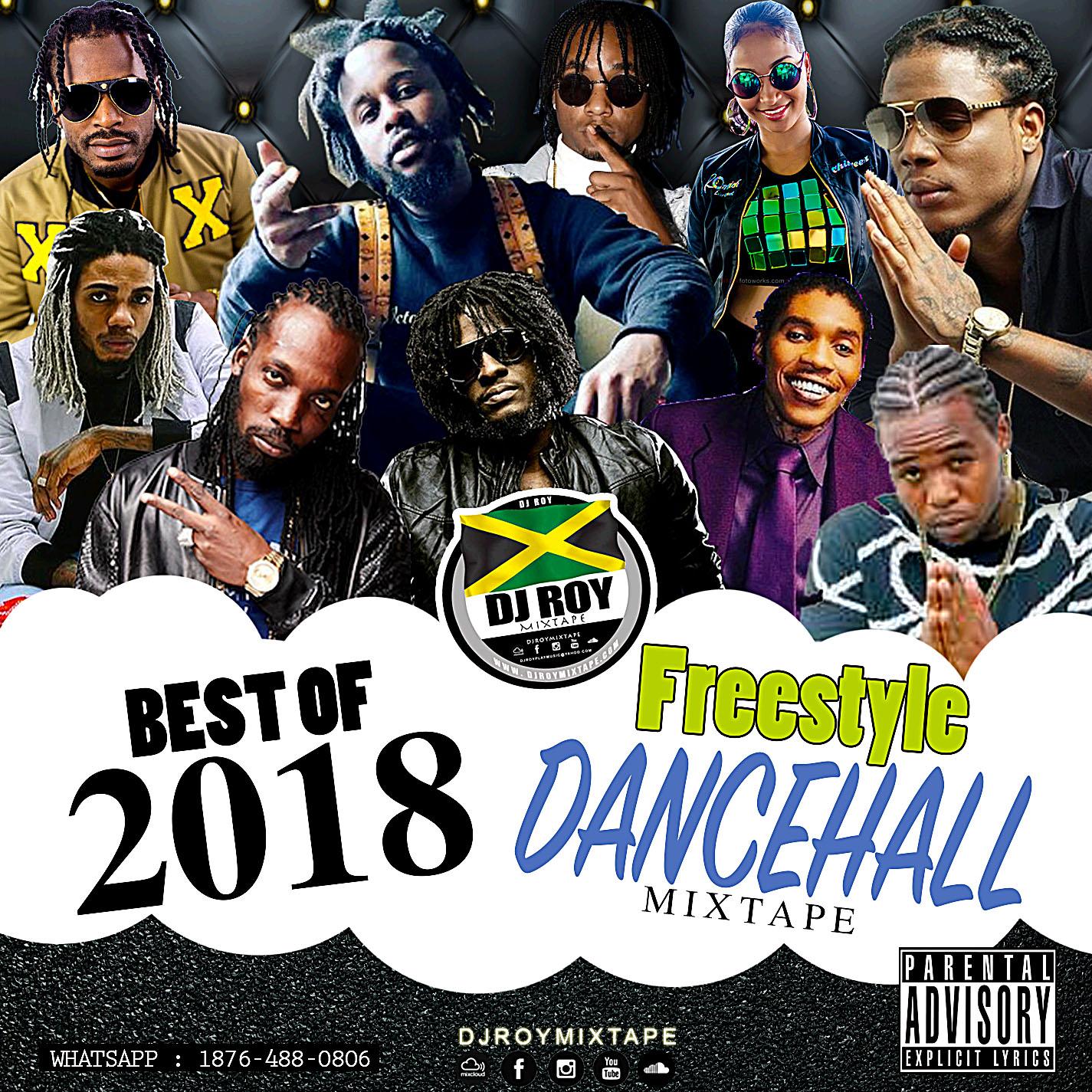 DJROYMIXTAPE : DJ ROY BEST OF 2018 FREESTYLE DANCEHALL MIX