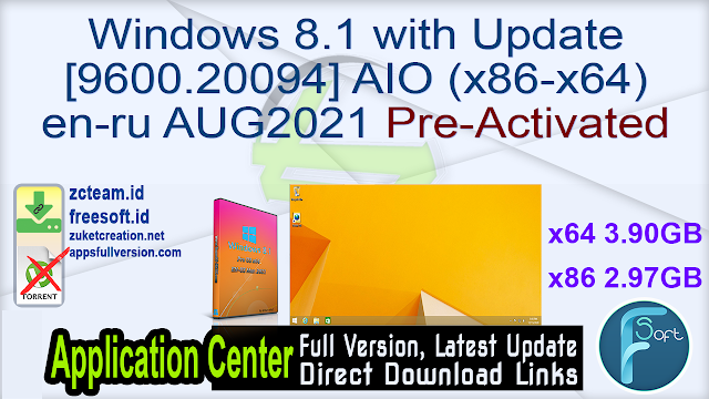 Windows 8.1 with Update [9600.20094] AIO (x86-x64) en-ru AUG2021 Pre-Activated