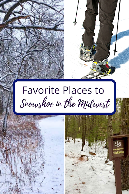 Favorite Places to Snowshoe in the Midwest: Suggestions by Midwest Travel Experts