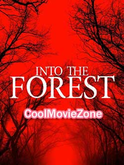Into the Forest (2019)