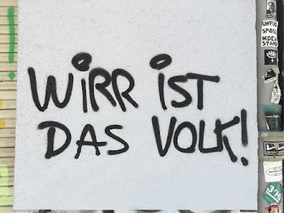 """Wandkritzelei: """"Wirr ist das Volk!"""""""