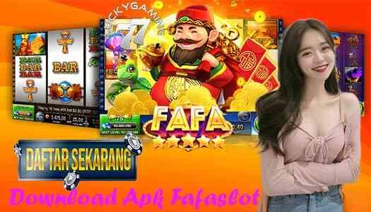 Download Apk Fafaslot Uang Asli Terbesar & Terpercaya Sejagad Raya