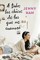 A Todos los Chicos de los que me Enamoré - Jenny Han
