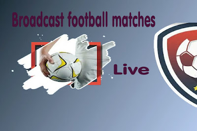 Broadcast football matches