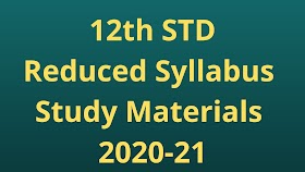 12th Physics Reduced Syllabus Study Materials 2020-21