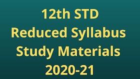 12th English Reduced Syllabus Study Materials 2020-21