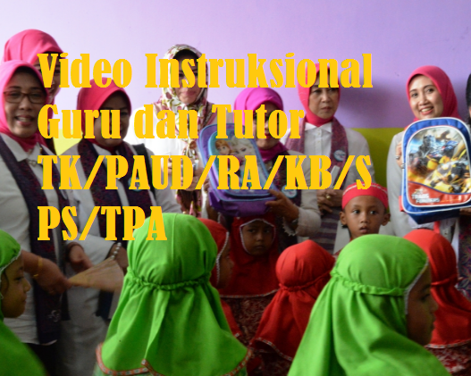 Video Instruksional Guru dan Tutor