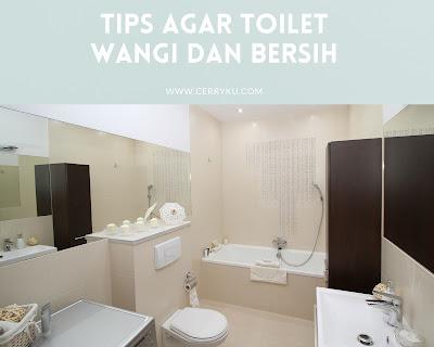 tips_toilet_bersih_dan_wangi