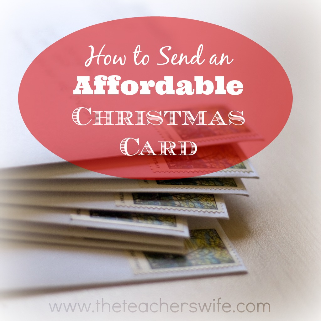 How To Send An Affordable Christmas Card