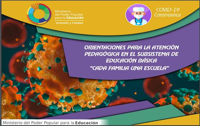 ORIENTACIONES PEDAGÓGICAS CADA FAMILIA UNA ESCUELA  SUBSISTEMA  DE EDUCACIÓN BÁSICA