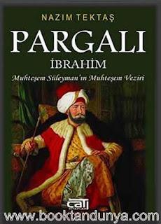 Nazım Tektaş - Pargalı İbrahim Paşa