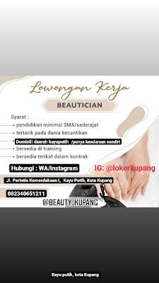 Lowongan Kerja Beauty Kupang Sebagai Beautician