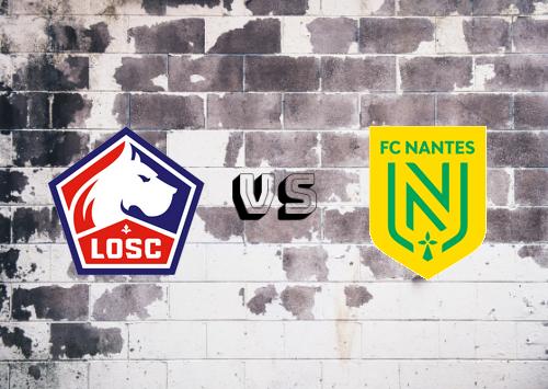 Lille vs Nantes  Resumen