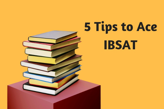 5 Tips To Ace IBSAT