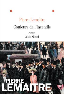Couleurs de l'incendie / Pierre Lemaître