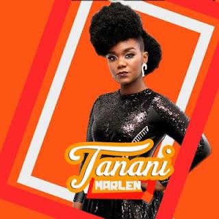 DOWNLOAD MP3: Marllen – Tanani [2020]