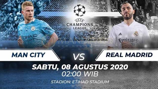 Prediksi Manchester City Vs Real Madrid, Sabtu 08 Agustus 2020 Pukul 02.00 WIB @ SCTV