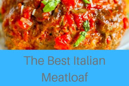 The Best Italian Meatloaf