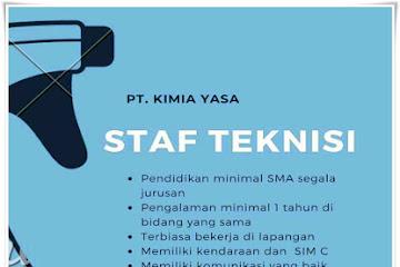 Lowongan Kerja Staff Teknisi PT. Kimia Yasa