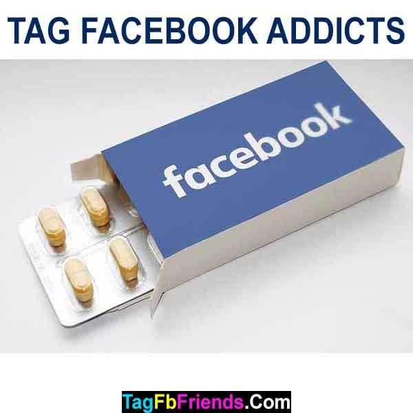Tag fb addicts