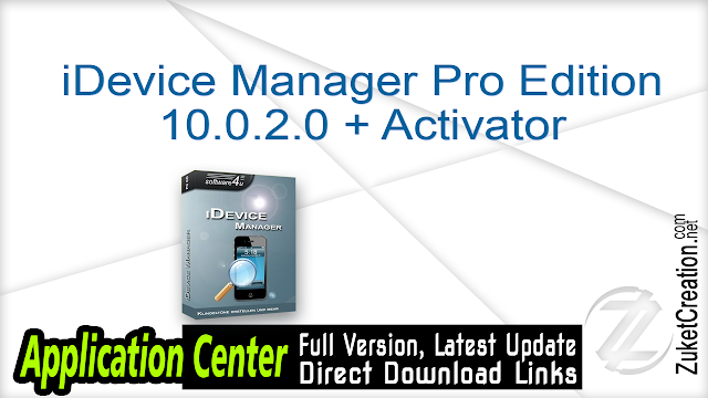 iDevice Manager Pro Edition 10.0.2.0 + Activator