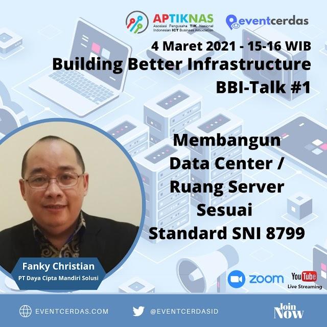 Ikutilah Diskusi Online Bulding Better Infrastructure (BBItalk) Membangun Data Center / Ruang Server 4 Maret 2021