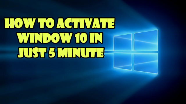 How to activate your window 10 in just 5 Minutes